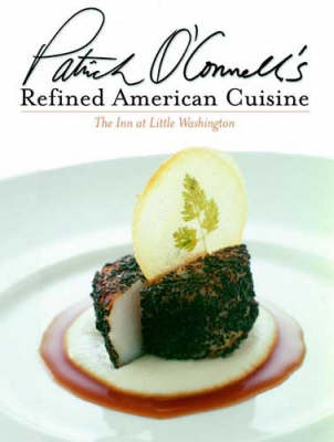 cookbook review of refined american cuisine by patrick o'connell