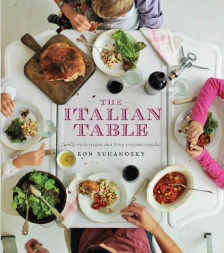Ron Suhanosky - The Italian Table Family Style